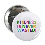Kindness is never wasted Single