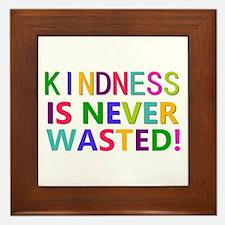 Kindness is Never Wasted Framed Tile