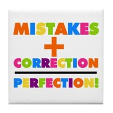 Mistakes Plus Correction Tile Coaster