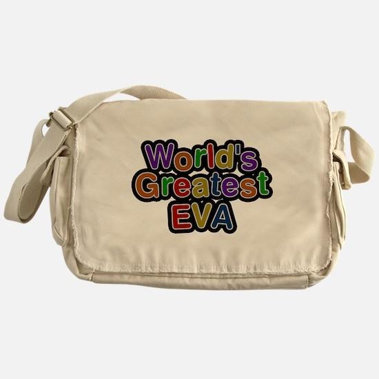 Worlds Greatest Eva Messenger Bag