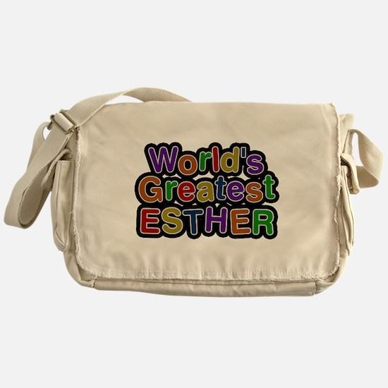 Worlds Greatest Esther Messenger Bag