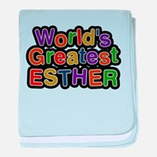 Worlds Greatest Esther baby blanket
