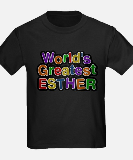 Worlds Greatest Esther T-Shirt