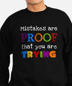 Mistakes Proof You Are Trying Jumper Sweater