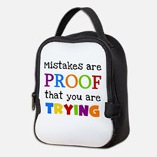 Mistakes Proof You Are Trying Neoprene Lunch Bag
