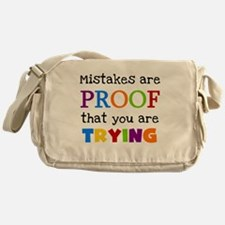 Mistakes Proof You Are Trying Messenger Bag