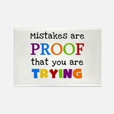 Mistakes Proof You Are Trying Rectangle Magnet (10