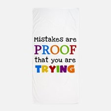 Mistakes Proof You Are Trying Beach Towel