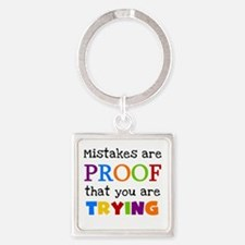Mistakes Proof You Are Trying Square Keychain