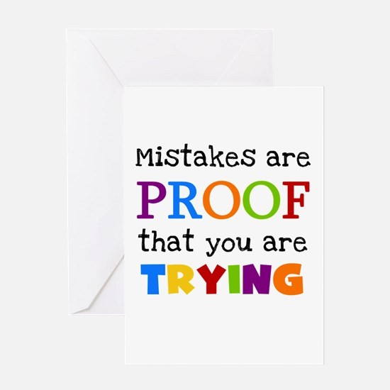 Mistakes Proof You Are Trying Greeting Card