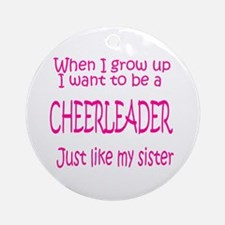 CheerBaby...just like Sister Ornament (Round)