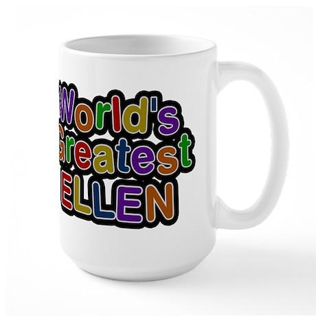 Worlds Greatest Ellen Mug