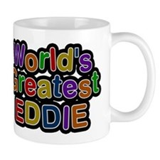 Worlds Greatest Eddie Mug