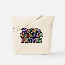 Worlds Greatest Debbie Tote Bag
