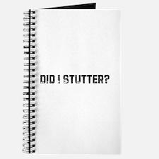 Did I Stutter? Journal