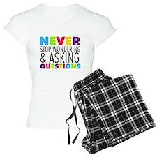 Never Stop Wondering Pajamas
