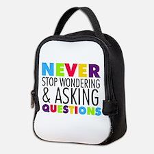 Never Stop Wondering Neoprene Lunch Bag