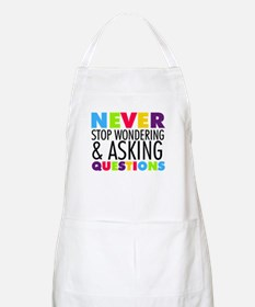 Never Stop Wondering Apron