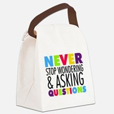 Never Stop Wondering Canvas Lunch Bag