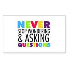 Never Stop Wondering Decal