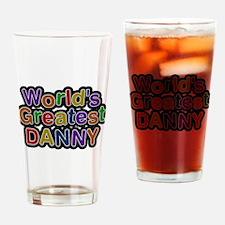 Worlds Greatest Danny Drinking Glass