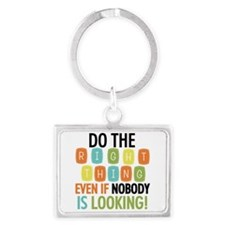 Do The Right Thing Landscape Keychain