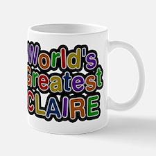 Worlds Greatest Claire Mug