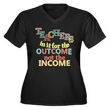 Teachers Outcome Not Income Women's Plus Size V-Ne