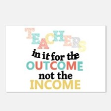 Teachers Outcome Not Income Postcards (Package of