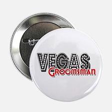 "Vegas Groomsman 2.25"" Button"