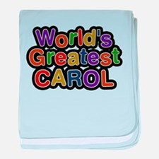 Worlds Greatest Carol baby blanket