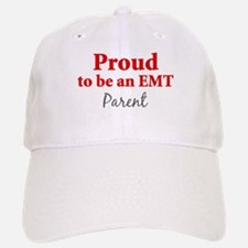 Proud EMT: Parent Baseball Baseball Cap