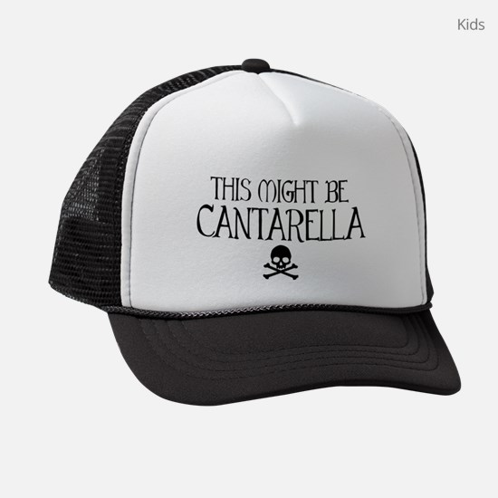 This Might Be Cantarella Kids Trucker hat