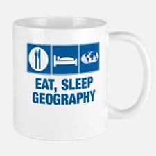 Eat Sleep Geography Small Mugs