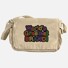 Worlds Greatest Brandi Messenger Bag