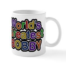 Worlds Greatest Bobby Mug