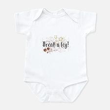 Break a Leg Infant Bodysuit