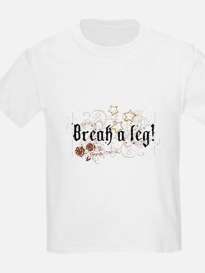 Break a Leg Kids T-Shirt