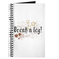 Break a Leg Journal