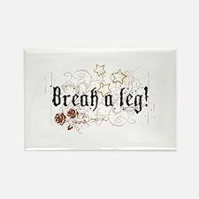Break a Leg Rectangle Magnet (10 pack)