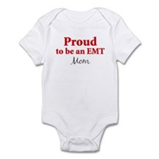Proud EMT: Mom Infant Bodysuit