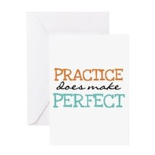 Practice Does Make Perfect Greeting Card