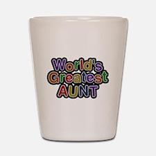 Worlds Greatest Aunt Shot Glass