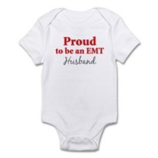 Proud EMT: Husband Infant Bodysuit