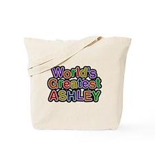 Worlds Greatest Ashley Tote Bag