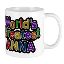 Worlds Greatest Anna Mug