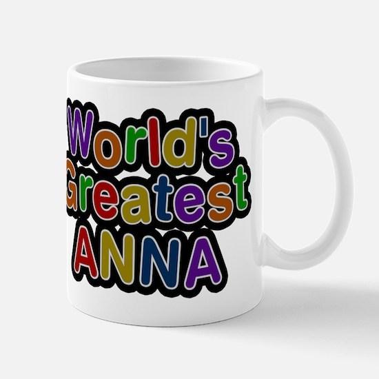 Worlds Greatest Anna Mug