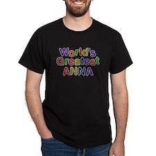 Worlds Greatest Anna T-Shirt