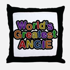 Worlds Greatest Angie Throw Pillow