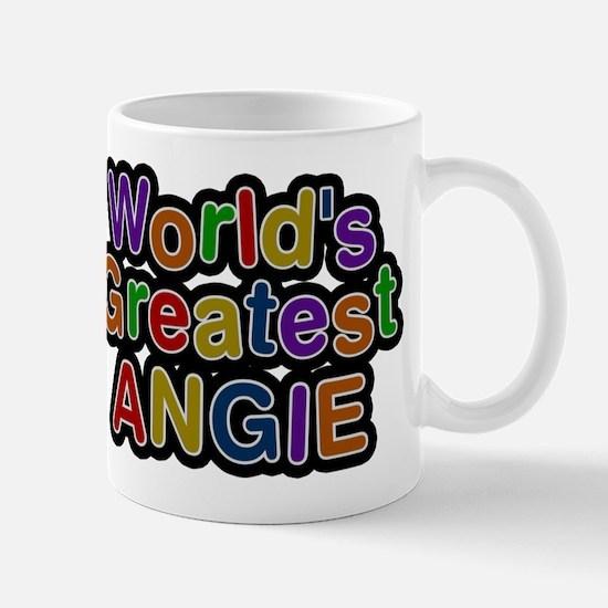 Worlds Greatest Angie Mug